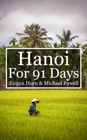 Hanoi For 91 Days